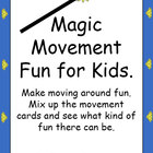 Magic Movement for Kids.