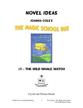 Magic School Bus Book #3 - A Literature and Science Connec