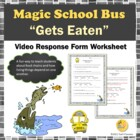 Magic School Bus Gets Eaten Food Chain Video Response Form