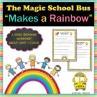 Magic School Bus Makes a Rainbow Student Response Form