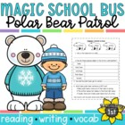 Magic School Bus Polar Bear Patrol Reading Response Activi