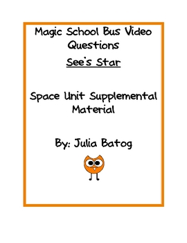 Magic School Bus Video Questions- Sees Star