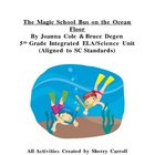 Magic School Bus on the Ocean Floor 5th Grade Literature Unit
