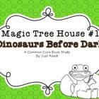 Magic Tree House #1 Dinosaurs Before Dark Common Core Book Study