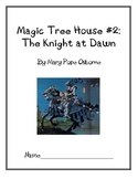 Magic Tree House #2: The Knight at Dawn Comprehension Questions