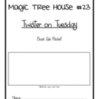 Magic Tree House #23 Twister on Tuesday Book Club Packet C