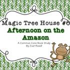 Magic Tree House #6 Afternoon on the Amazon Common Core Bo