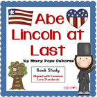 Magic Tree House - Abe Lincoln at Last - Common Core Book Study