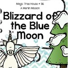 Magic Tree House: Blizzard of the Blue Moon Unit