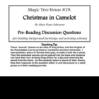 Magic Tree House: Christmas in Camelot- Pre-Reading Discus