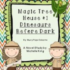 Magic Tree House Dinosaurs Before Dark Novel Study and Rea