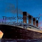 Magic Tree House Titanic Vocabulary PowerPoint 1 of 2