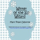 Magic Tree House- Winter of the Ice Wizard Novel Study