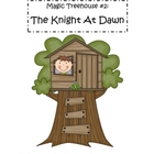 Magic Treehouse Book 2- A Knight at Dawn: comprehension papers