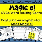 Magic e - CVCe Word Building Center - Featuring an Origina