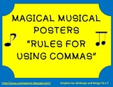 """Magical Musical """"Rules for Commas"""" Posters"""