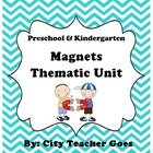 Magnets Thematic Unit (Letter M)