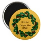 "Magnets with ""Kiss Me, I've got Irish DNA"""