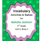 Mahalia Jackson Vocabulary Activities & Games- 5th Grade U