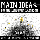 Main Idea Centers + Activities