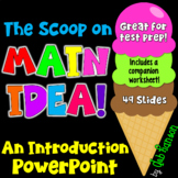 Main Idea & Supporting Details Powerpoint (includes test p
