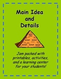 Main Idea and Details Activities - 30 pgs!