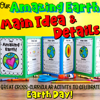 Main Idea and Details Craftivity: The Earth Foldable Book