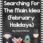 Main Idea and Details (February Holidays)