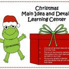 Main Idea and Details Learning Center - Christmas Theme