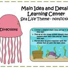Main Idea and Details Learning Center - Sea Life Nonfiction theme