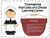 Main Idea and Details Learning Center - Thanksgiving Theme