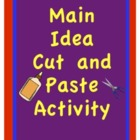Main Idea and Supporting Details Cut and Paste Activity