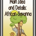 Main Ideas and Details: AFRICAN SAVANNA & ANIMALS BUNDLE {