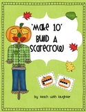 Make 10 - Build a Scarecrow