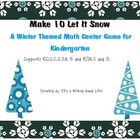 Make 10 Let it Snow: A Winter Themed Common Core K Math Ce