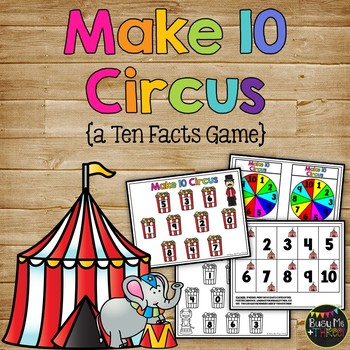 Make Ten Circus, Number Sense, Numeracy for K, First, Seco