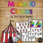Make 10 Ten Circus, Number Sense, Numeracy for K, First, Second