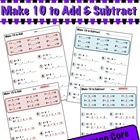 Make 10 to Add and Subtract - Common Core 1.OA.6 &amp; 2.OA.2