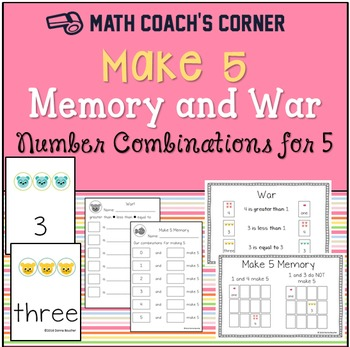Make 5 Memory and War (Combinations to 5 and Comparing)