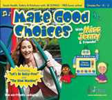 Health, Safety, & Character Songs (Hard Copy CD): Pre-K, K