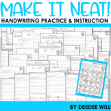Make It Neat!  Handwriting Practice, Instruction, and  Fluency
