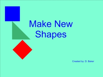 Make New Shapes Smartboard Lesson