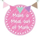Make a Meal out of Math!