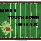 Make a Touchdown with A.R.