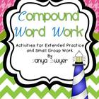 Making BIG Words:  Compound Word Work