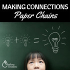 Making Connections Paper Chains