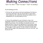 Making Connections - Text to text, self, and the world.