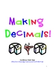 Making Decimals