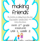 Making Friends - MMH Treasures 2nd Grade Unit 1, Week 2