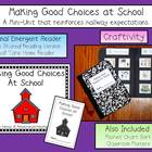Making Good Choices Emergent Reader &amp; Craftivity Pack